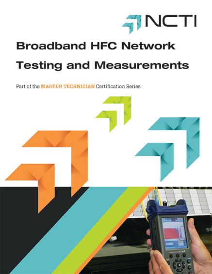 broadband hfc network testing and measurements ncti rh ncti com HFC Network KFT HFC Network Tutorial